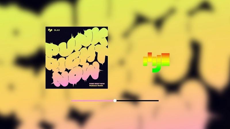HYO 3LAU Punk Right Now (Madeaux Remix) Highlight Clip