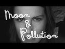 Moon and Pollution - I Know - LAAB Season 9