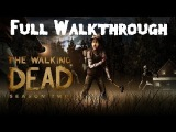 The Walking Dead Game Season 2 Episode 1 All That Remains - Full Episode Gameplay Walkthrough