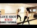 EXO 엑소 Love Shot Lisa Rhee Dance Tutorial