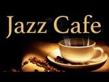 Cafe Jazz Coffee Music 1 Hour Smooth Jazz Saxophone