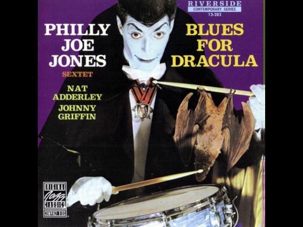 Philly Joe Jones Sextet - Blues For Dracula (full album) 1958