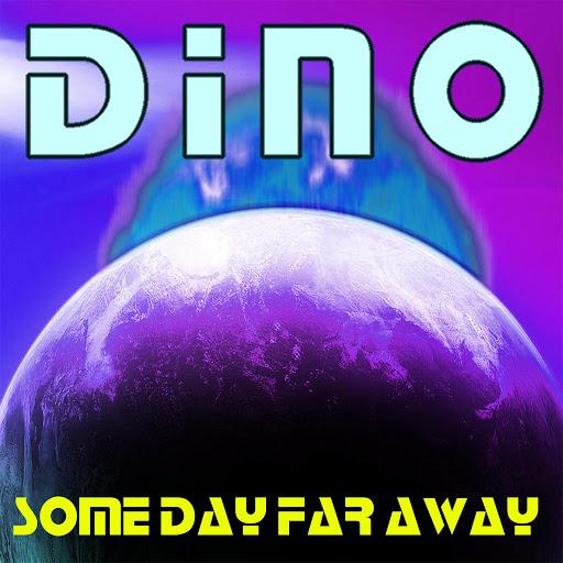 Дино альбом Some Day Far Away