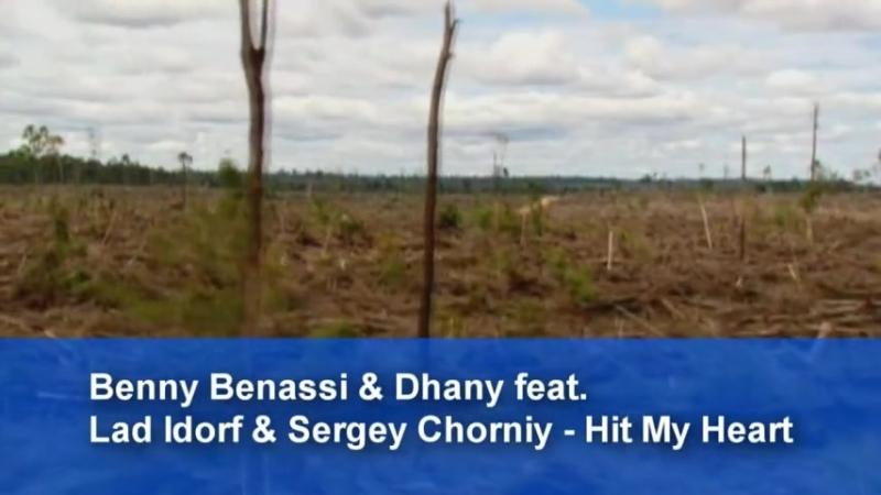 Benny Benassi ft Dhany (Hit My Heart - Lad Idorf Sergej Chorniy mix)