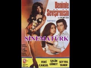 Benimle Sevişir Misin - Salih Güney _ Seyyal Taner (1972 - 63 Dk)