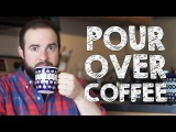 How to Brew Coffee With The Pour Over Method