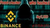 BREAKING! Binance Hacked 7000 Bitcoin! Found a hacker!!!