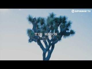 Tim Mason - Starlight (Available April 14)