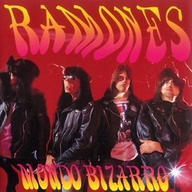 Ramones альбом Mondo Bizarro