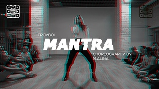 TROYBOI - MANTRA | DANCE-COOL | CHOREOGRAPHY BY M.ALINA
