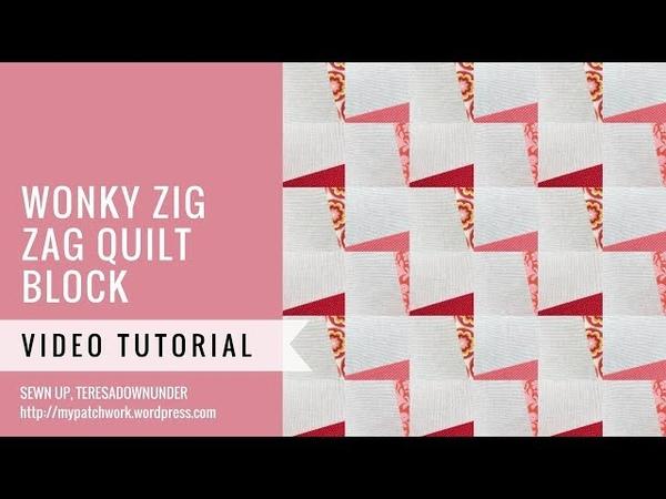 Wonky zig zag quilt video tutorial
