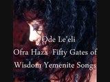 Ode Le'eli - Ofra Haza