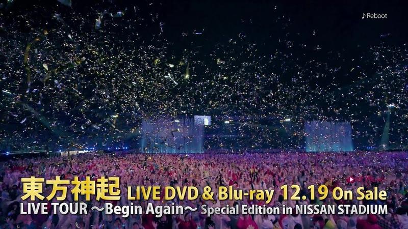 東方神起 / 東方神起 LIVE TOUR ~Begin Again~ Special Edition in NISSAN STADIUM SPOT (15sec)