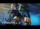 СТРИМ ➤ TitanFall 2 Мультиплеер