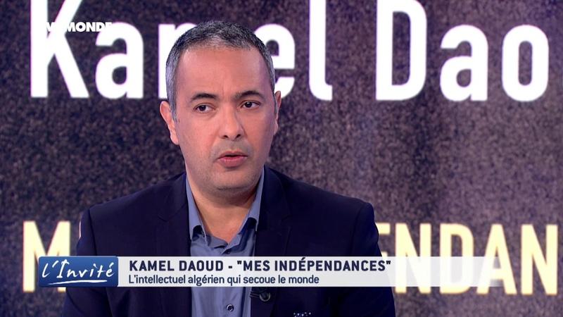 Kamel DAOUD L'Algérie mes révoltes et ma liberté