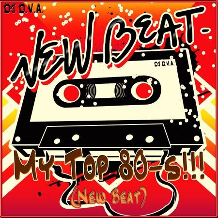 DJ D.V.A. - My Top 80-s (New Beat)
