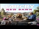Far Cry New Dawn Обзор игры Новость 2019 года!