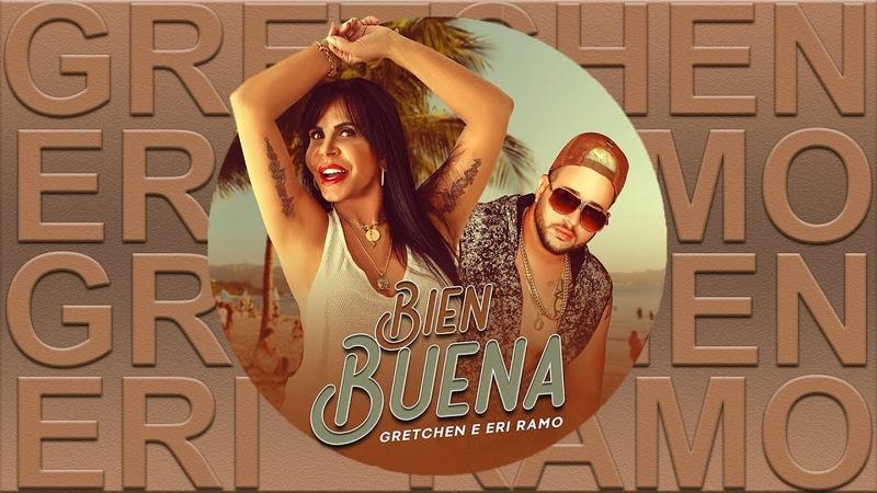 GRETCHEN - Bien Buena (feat. Eri Ramo)