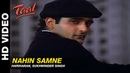 Nahin Samne Taal Hariharan Sukhwinder Singh Anil Kapoor Aishwarya Rai Akshaye Khanna