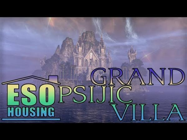 ESO Grand Psijic Villa Fully Decorated