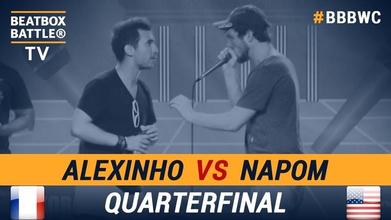 Alexinho vs NaPoM - Quarterfinal - 5th Beatbox Battle World Championship