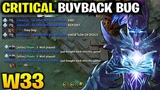 W33 Phantom Assassin - Critical Buyback BUG