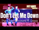Just Dance Unlimited | Don't Let Me Down - The Chainsmokers ft. Daya [60FPS]