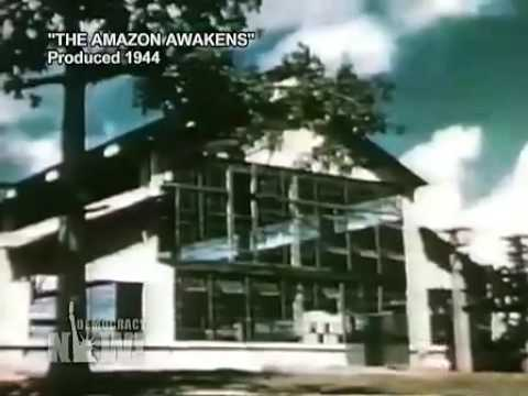 Fordlandia: The Rise and Fall of Henry Ford's Forgotten Jungle City Democracy Now 7/2/09 1 of 2