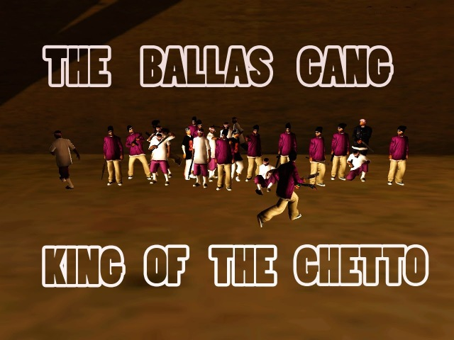 [Samp-rp. 05 Server] KING OF THE GHETTO || The Ballas Gang