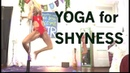 Yoga For Shyness