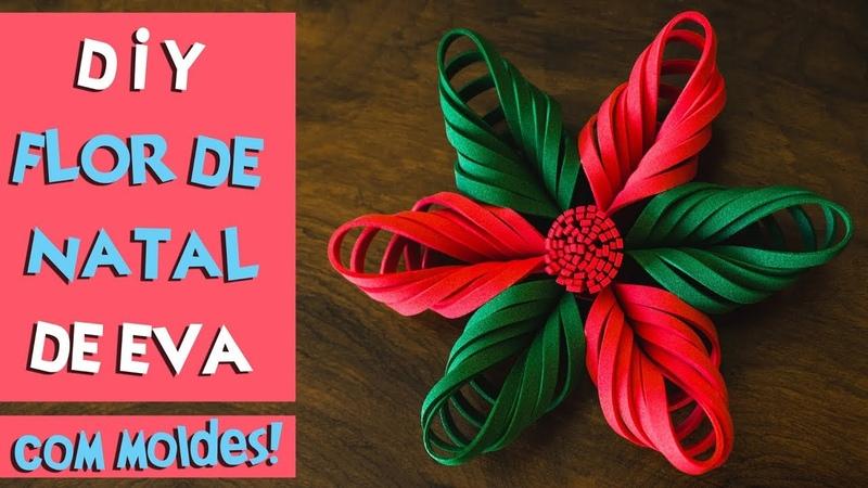 DIY FLOR DE NATAL DE EVA COMO FAZER FLOR DE NATAL COM EVA | BLOG CRIATIVO