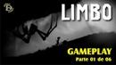 Limbo Gameplay 1 de 6