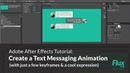 After Effects Tutorial: How to Create a Text Messaging Animation