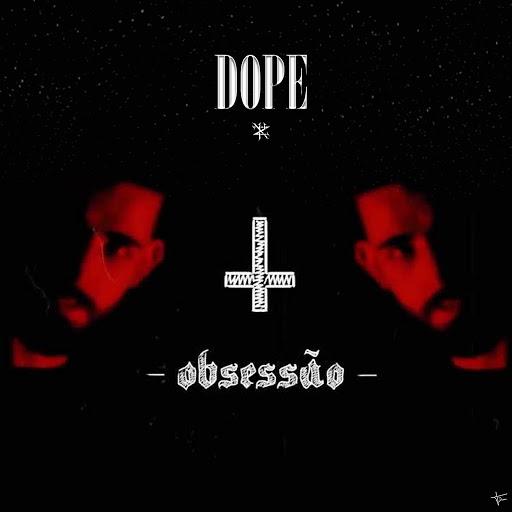 Dope альбом Obsessão