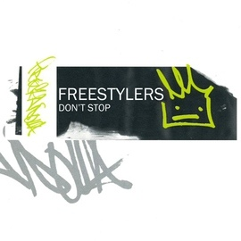 Freestylers альбом Don't Stop EP