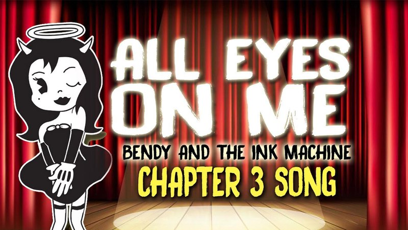【BENDY AND THE INK MACHINE CHAPTER 3 SONG 】 ALL EYES ON ME by OR3O★