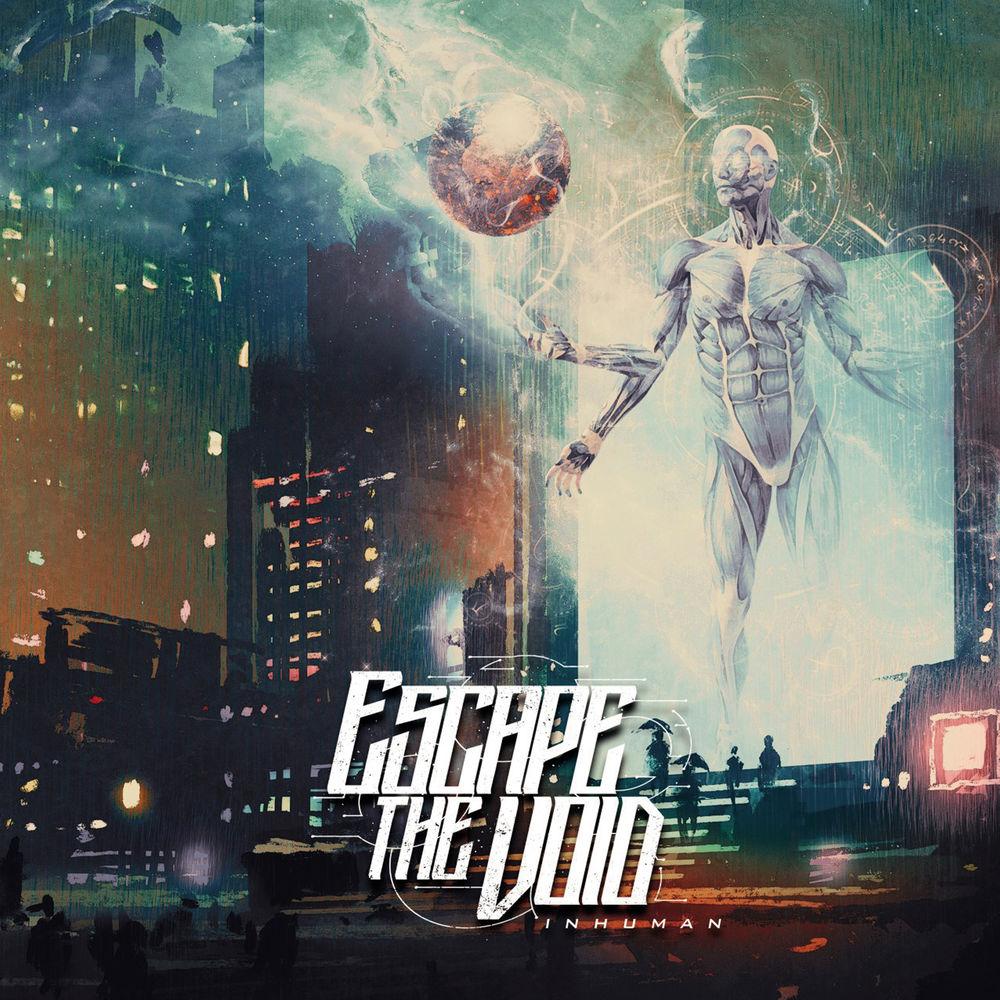 Escape The Void - Inhuman [EP]