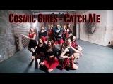 [FLAME&GO]우주소녀(WJSN)Cosmic Girls - Catch Me dance cover