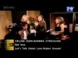 Celine Dion &amp Barbra Streisand - tell him mtv asia