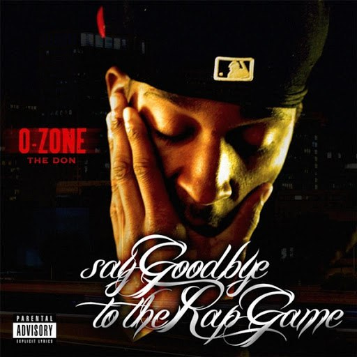 O-Zone альбом Say Goodbye to the Rap Game