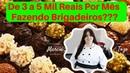 Como Fazer Brigadeiro Gourmet Em Casa e Ganhar De 3 a 5 Mil Por Mês Com Curso De Brigadeiro Gourmet