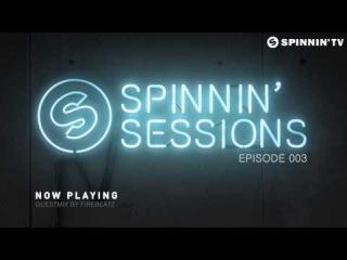 Spinnin' Sessions Episode 003 - incl. guestmix by Firebeatz