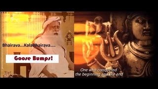 'Bhairava...Kalabhairava..' Song  by Sadhguru--GOOSE BUMPS!