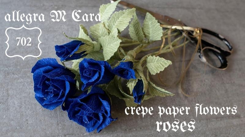 702 Paper Flowers Blue Roses/ Paper Roses Tutorial/ DIY Flowes