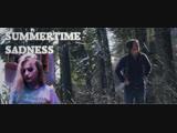 Summertime Sadness - Lana Del Ray