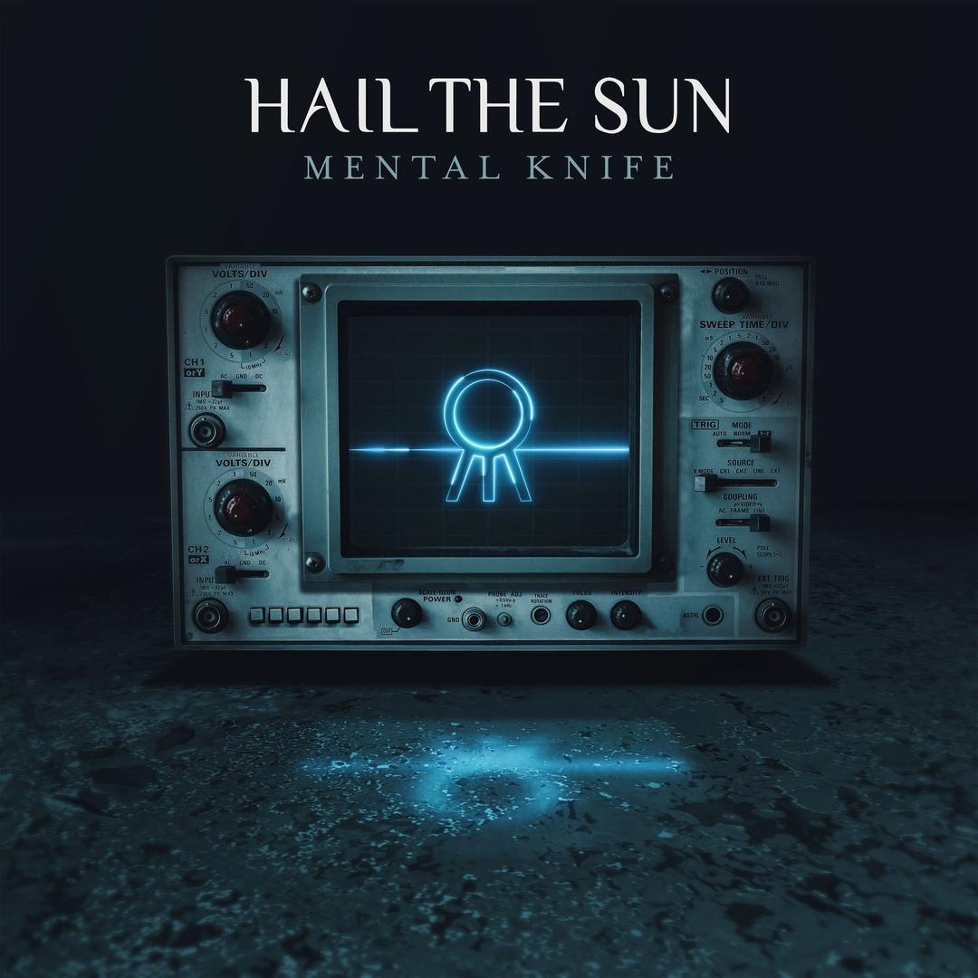 Hail the Sun - Mental Knife (2018)