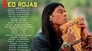 Лучший Сборник Музыки Южно-Американских Индейцев. Leo Rojas Greatest Hits Full Album 2018.
