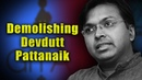 Demolishing Devdutt Pattanaik Point by Point in Detail