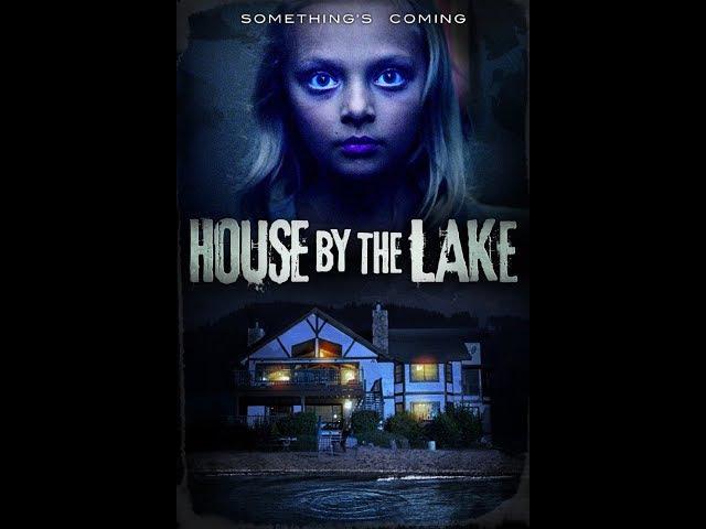 Дом у озера (2017) фильм ужасов HD