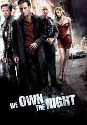 La noche es nuestra<br><span class='font12 dBlock'><i>(We Own the Night)</i></span>